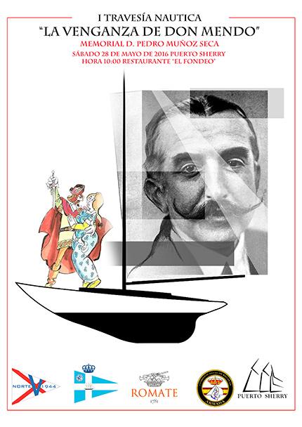 """Cartel de la I Travesía náutica """"La venganza de Don Mendo"""""""